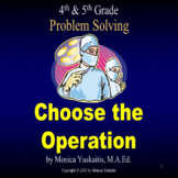 4th Grade Problem Solving - Choose the Operation Powerpoint Lesson
