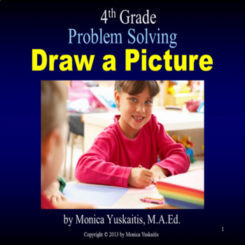 Common Core 4th - Problem Solving - Draw a Picture
