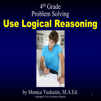 Common Core 4th - Problem Solving - Use Logical Reasoning