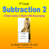 4th Grade Subtraction 2 - 4 Digit Numbers with Regrouping