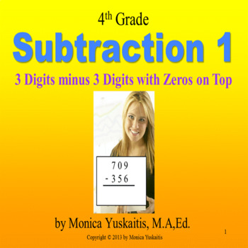 Common Core 4th - Subtraction 1 - 3 Digits Minus 3 Digits with Zeros on Top