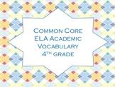 Common Core 4th grade Academic Vocabulary