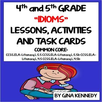 4th, 5th Grade Idioms Lesson, Task Cards, Writing Activiti