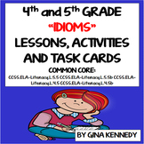 4th, 5th Grade Idioms Lesson, Task Cards, Writing Activiti