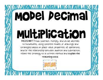 Common Core 5.NBT.7 - Model Decimal Multiplication