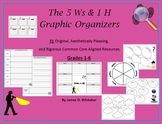 Common Core 5Ws and 1 H Who What When Where Why How Graphic Organizers