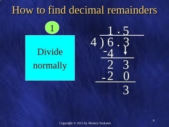 5th Grade Decimals 10 - Dividing Decimals with Remainder Powerpoint Lesson