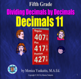 5th Grade Decimals 11 - Decimals Dividing Decimals Powerpoint Lesson