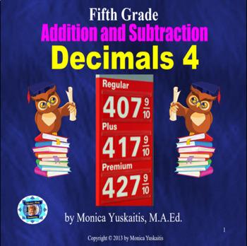 Common Core 5th - Decimals 4 - Addition & Subtraction of Decimals