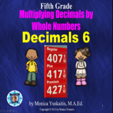 5th Grade Decimals 6 - Multiplying Decimals by Whole Numbe