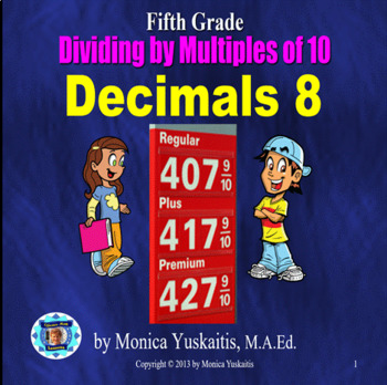 Common Core 5th - Decimals 8 - Dividing by Multiples of Ten