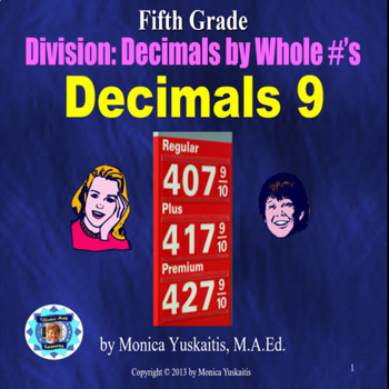 Common Core 5th - Decimals 9 - Dividing Decimals by Whole Numbers