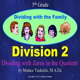 5th Grade Division 2 - Dividing with Zeros in the Quotient Powerpoint Lesson