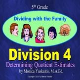 5th Grade Division 4 - Determining Quotient Estimates Powe
