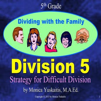 Common Core 5th - Division 5 - Strategy for Difficult Division
