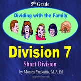 5th Grade Division 7 - Short Division Powerpoint Lesson