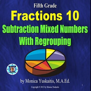 Common Core 5th - Fractions 12 - Subtraction of Mixed Numb