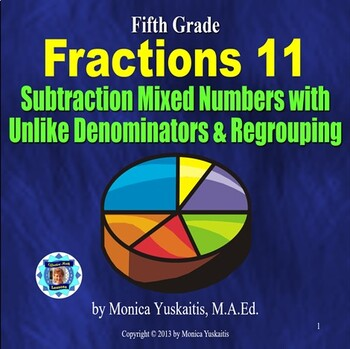 Common Core 5th - Fractions 13 - Subtract Mixed Numbers w