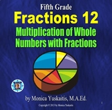 5th Grade Fractions 14 - Multiplication of Fractions and Whole Numbers Lesson