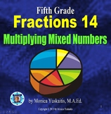 Common Core 5th - Fractions 18 - Multiplying Mixed Numbers with Fraction