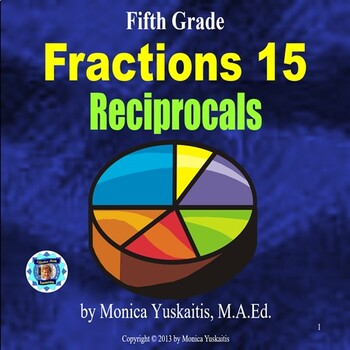 Common Core 5th - Fractions 19 - Reciprocals