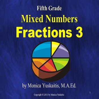 Common Core 5th - Fractions 3 - Mixed Numbers