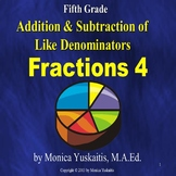 5th Grade Fractions 4 - Addition & Subtraction of Like Denominators Lesson