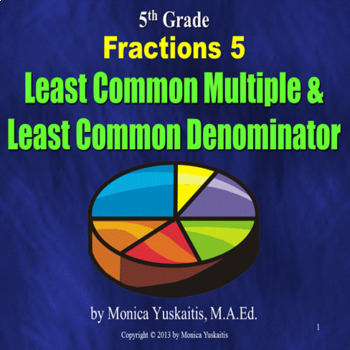 Common Core 5th - Fractions 5 - Least Common Multiple