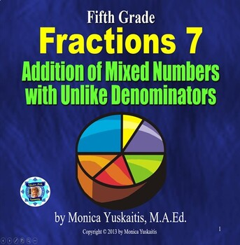 Common Core 5th - Fractions 8 - Addition of Mixed #'s with Unlike Denominators