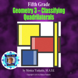 5th Grade Geometry 3 - Classifying Quadrilaterals Powerpoint Lesson