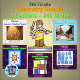 5th Grade Geometry Bundle - 5 Powerpoint Lessons - 240 Slides