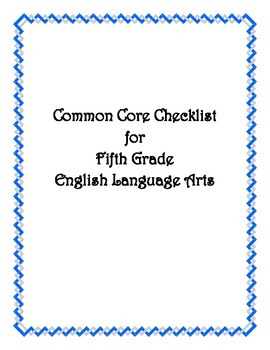 Common Core: 5th Grade ELA Checklist