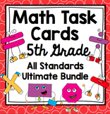 5th Grade Math Task Cards - 5th Grade All Standards Bundle