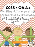 Common Core 5th Grade Math: Writing & Evaluating Numerical Expressions 5.oa.a.2