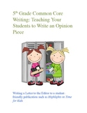Common Core: 5th Grade Opinion Writing