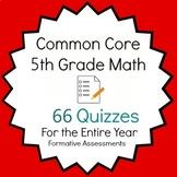 Common Core - 5th Grade Quiz Bundle - 66 Quizzes!