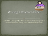 Common Core 5th Grade:  Writing an Informative/Explanatory Text Research Paper