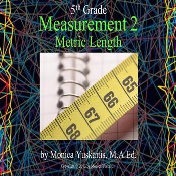 Common Core 5th - Measurement 2 - Metric Length