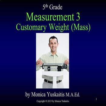 Common Core 5th - Measurement 3 - Customary Weight (Mass)