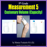 Common Core 5th - Measurement 5 - Customary Volume (Capacity)