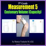 5th Grade Measurement 5 - Customary Volume (Capacity) Powerpoint Lesson