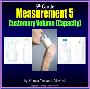 Common Core 5th - Measurement 5 - Customary Volume (Capacity)