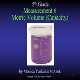 Common Core 5th - Measurement 6 - Metric Volume (Capacity)