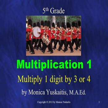 Common Core 5th - Multiplication 1 - Multiplying 3 or 4 Di