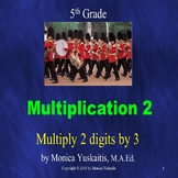 5th Grade Multiplication 2 - Multiplying 2 Digits by 3 Pow