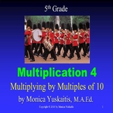 5th Grade Multiplication 4 - Multiplying by Multiples of Ten Powerpoint Lesson