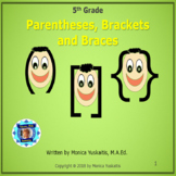 5th Grade Parentheses, Brackets and Braces Powerpoint Lesson