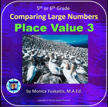 Common Core 5th - Place Value 3 - Comparing Large Numbers