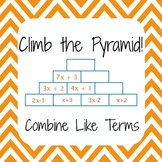 Common Core 6EE3 - Simplify Expressions, Combine Like Terms - Climb the Pyramid!