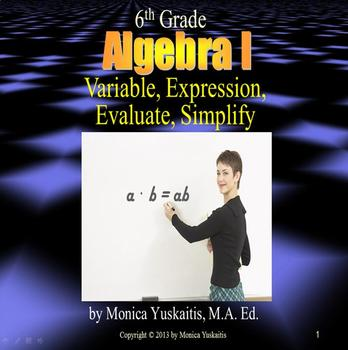 Common Core 6th - Algebra 1 - Algebraic Expressions, Variables, & Evaluating